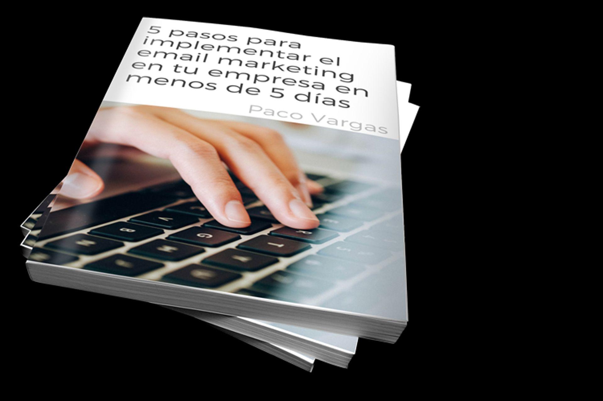 [portada 3D] 1920x1275 [fondo negro] 5 pasos para implementar el email marketing en tu empresa en menos de 5 días
