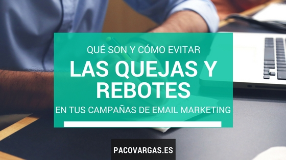 quejas-y-rebotes-email-marketing