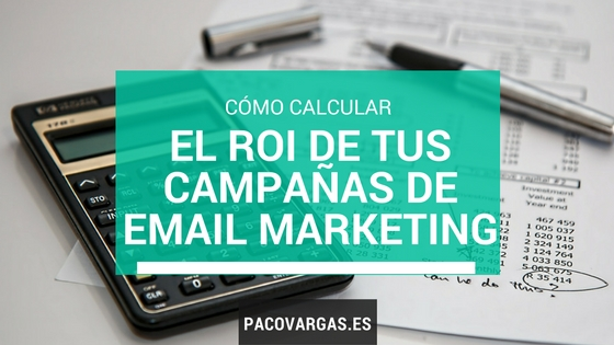 Cómo calcular el ROI en email marketing