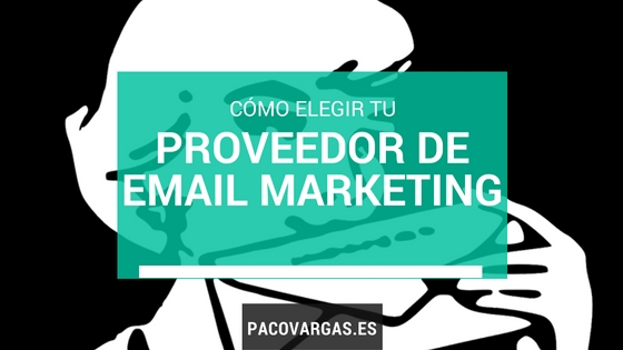 elegir proveedor de email marketing