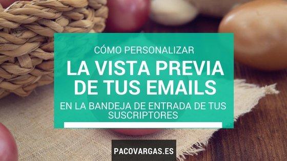 Cómo personalizar la vista previa de tus emails
