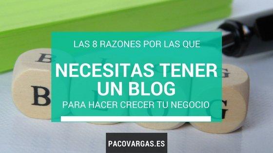 Las 8 razones por las que necesitas tener un blog para hacer crecer tu negocio