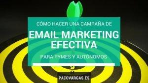 cómo hacer campañas de email marketing efectivas para pymes y autonomos