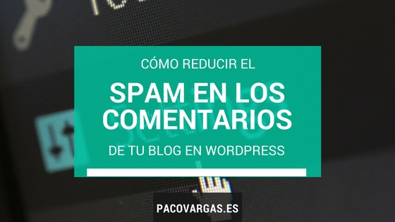 reducir spam wordpress