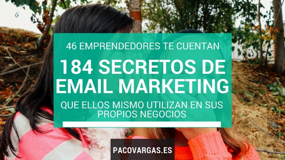 184 secretos de Email Marketing de 46 emprendedores
