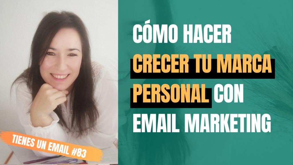 Cómo hacer crecer tu marca personal con Email Marketing