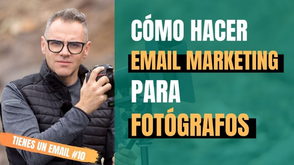 email-marketing-para-fotografos-mario-rubio